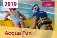 acqua fun family ESTATE 2019