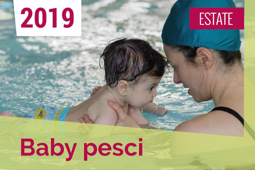 baby pesci ESTATE 2019