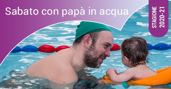 sabato con i papà in acqua 2020-21