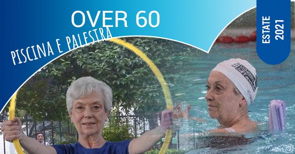 over 60 piscina e palestra ESTATE 2021