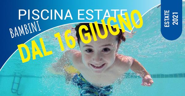 piscina bambini estate dal 16 giugno