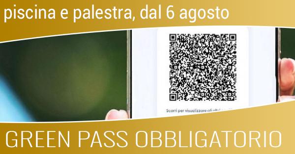 green pass obbligatorio dal 6 agosto 2021